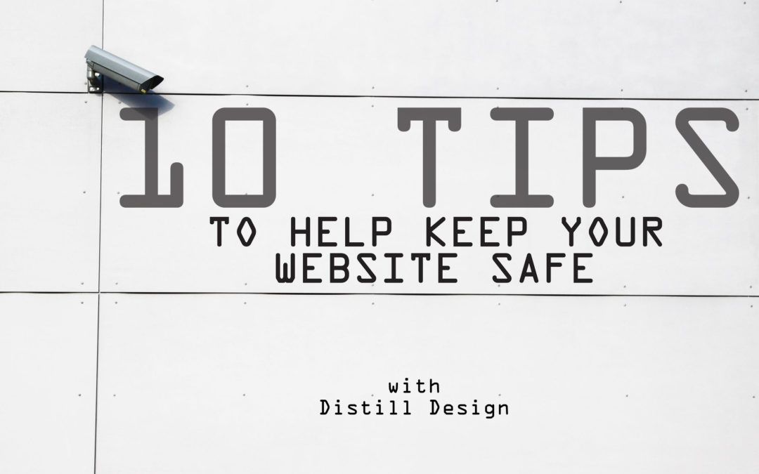 10 Tips To Help Keep Your Website Safe